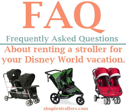 Frequently asked questions about renting a stroller for your Disney World vacation. (simplestrollers.com)