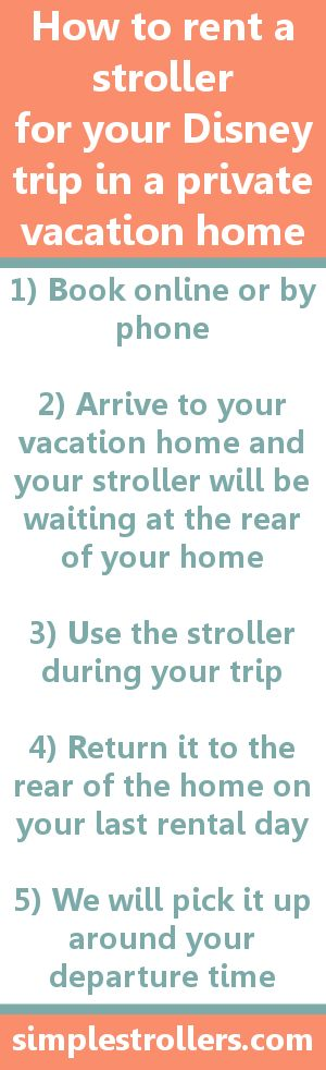 How to rent a stroller for your Disney vacation in a private vacation home - It's Simple with Simple Stroller Rental! Rent now at simplestrollers.com.